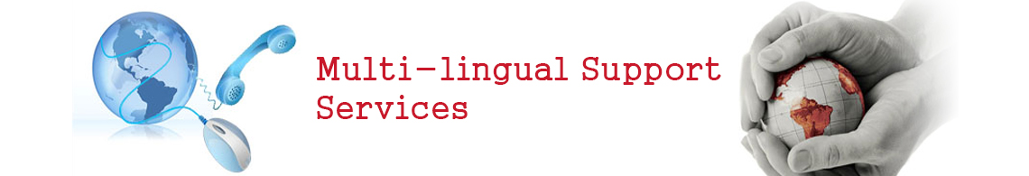 Multi-lingual Support Services